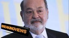 Breakingviews: Carlos Slim's Mexican wave