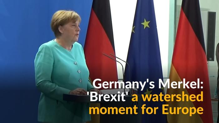 Brexit is a watershed moment for Europe, Germany's Merkel says