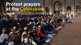 Muslims pray at the Colosseum in protest against mosque closures