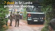 Seven dead after gunmen open fire on a prison bus in Sri Lanka