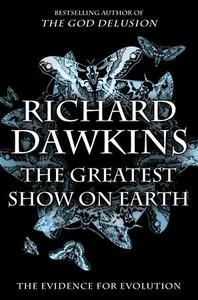 The cover of British scientist Richard Dawkins' new book ''The Greatest Show on Earth: the Evidence for Evolution'' is shown in this undated handout. REUTERS/Josh Timonen/Handout