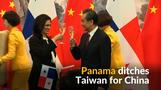 Panama establishes ties with China, ditches Taiwan
